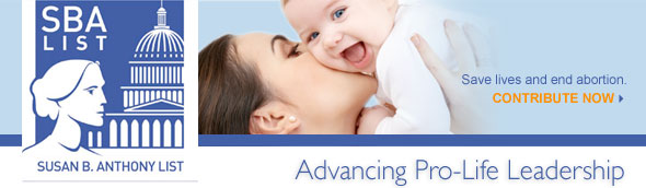 SBA List - Advancing, Mobilizing and Representing Pro-Life Women